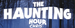 TheHauntingHour(Chris)