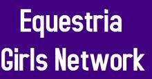 Equestria Girls Network
