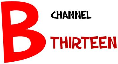 B Channel 13