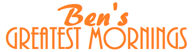 Ben's Greatest Morning (replacing Kidshow) (2015-present) (Ben's Channel) (Litton Entertainment)
