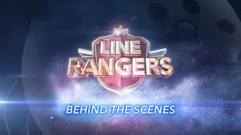 Line Rangers Behind the Scenes