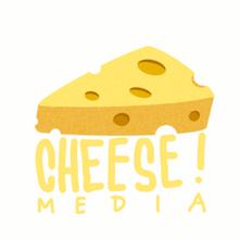Cheese! Media