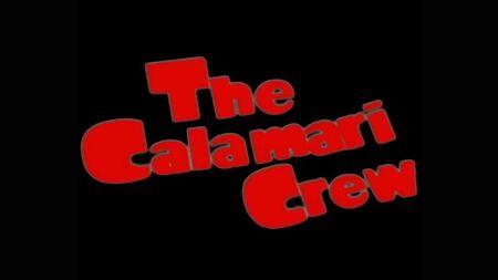 The Calamari Crew