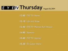 EYETV1 schedule 2004-08-26