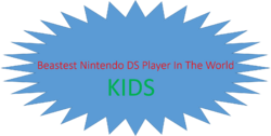 Beastest Nintendo DS Player In The World Kids (1991-1993)