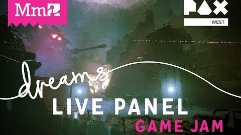 PAX West Game Jam Panel DreamsPS4