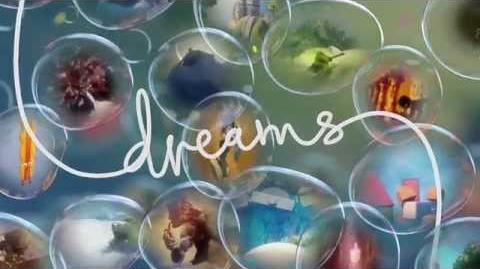 Exclusive Dreams Interview and Tease E3 2015