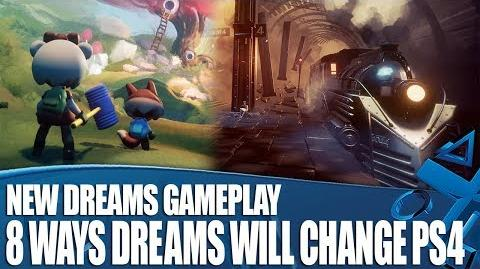 Video - 8 Ways Dreams Will Change PS4 Forever - New Gameplay