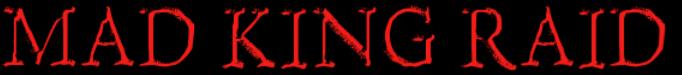 Mad King Raid Logo