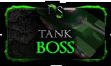 Tank boss