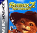 Shrek 2: Beg For Mercy