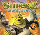 Shrek 2 Activity Center