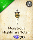 Monstrous Nightmare Totem