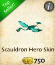 Scauldron Hero Skin