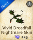 Vivid Dreadfall Nightmare Skin