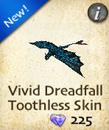 Vivid Dreadfall Toothless Skin
