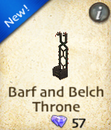 Barf and Belch Throne