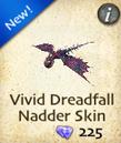 Vivid Dreadfall Nadder Skin