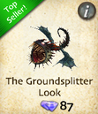 The Groundsplitter Look