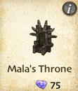 Mala's Throne