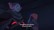 Enough of your games where is Lotor