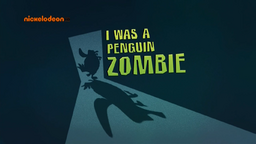I Was a Penguin Zombie title