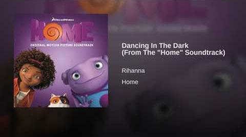"Dancing In The Dark (From The ""Home"" Soundtrack)"
