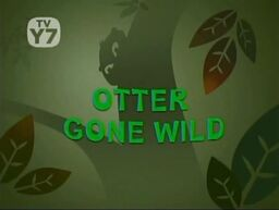 Otter Gone Wild title