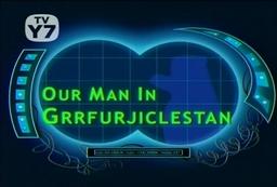 Our Man in Grrfurjiclestan title