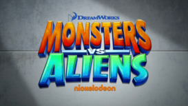 Monster vs. Aliens (TV Series) Title Screen
