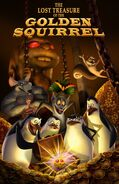 The-Lost-Treasure-of-the-Golden-Squirrel-Poster-penguins-of-madagascar-16739440-1035-1600