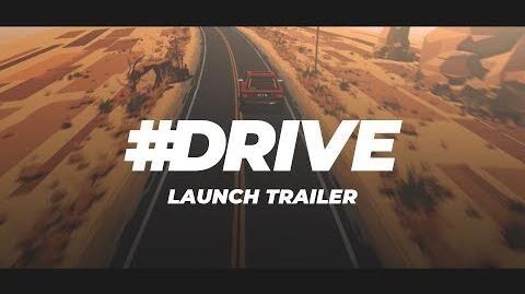 DRIVE - Launch Trailer