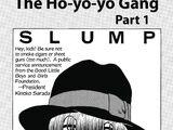 The Ho-yo-yo Gang, Part 1