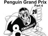 Penguin Gran Prix, Part 4