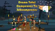Drama Total Campeones Vrsv Subcampeones