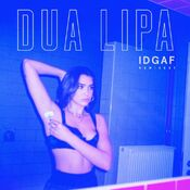 IDGAF (Remixes) Cover