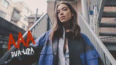 Dua Lipa - AAA - Episode 9