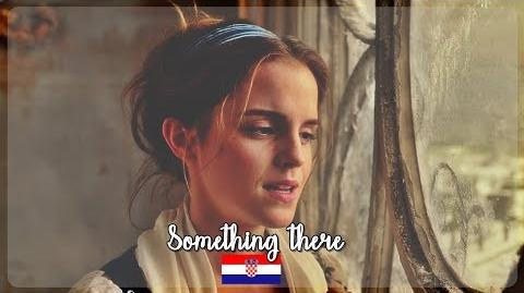 Beauty and the Beast 2017- Something there (Croatian)