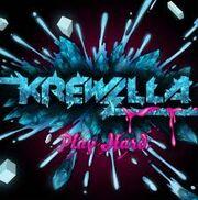 Krewella play hard