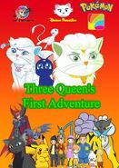 Three Queen's First Adventure