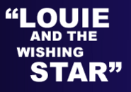 Louie and the Wishing Star
