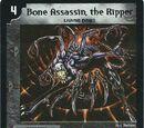 Bone Assassin, the Ripper