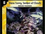 Dava Torey, Seeker of Clouds