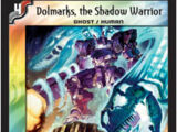 Dolmarks, the Shadow Warrior