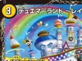 Duema Land ~Rainbow Dream~