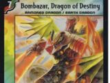 Bombazar, Dragon of Destiny