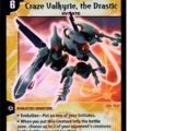 Craze Valkyrie, the Drastic