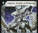 Zagaan, Knight of Darkness