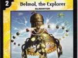Belmol, the Explorer