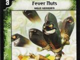 Fever Nuts